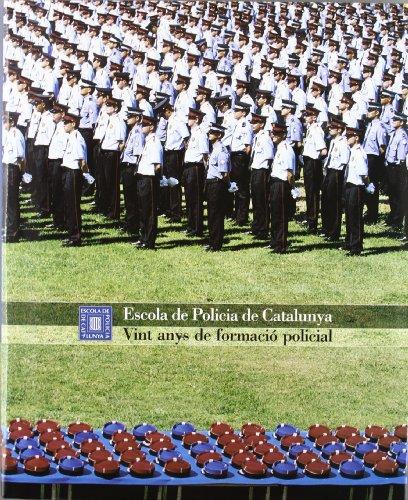 9788439360377: Escola de Policia de Catalunya. Vint anys de formació policial