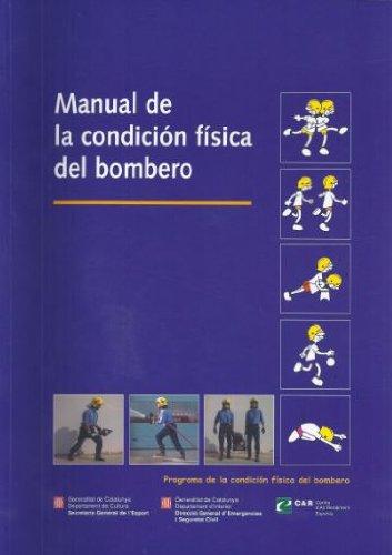 9788439361954: MANUAL DE LA CONDICION FISICA DEL BOMBERO