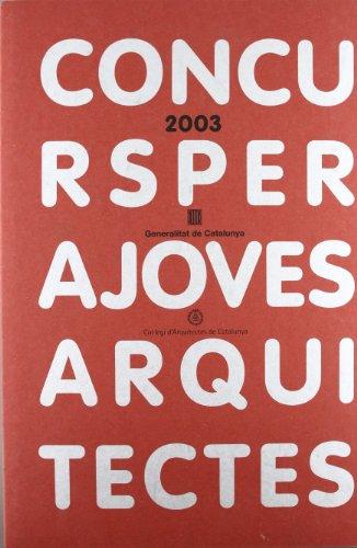 9788439362326: Concurs per a joves arquitectes 2003