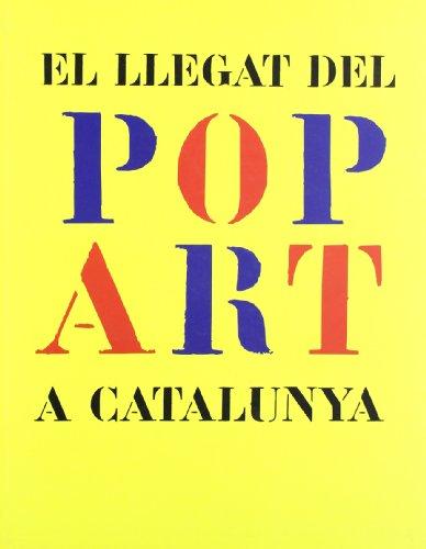 9788439365136: llegat del POP ART a Catalunya. Museu d'Art de Girona. Exposició del 18 de juny al 12 de setembre de 2004/El