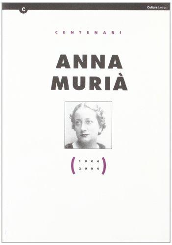 ANNA MURIÀ. CENTENARI (1904-2004): PELEGRÍ , IOLANDA