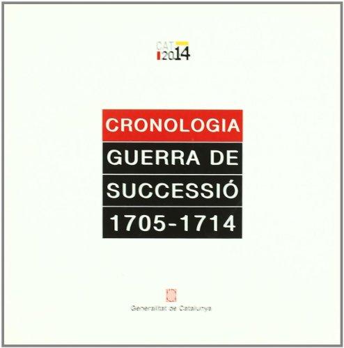 9788439370154: Cronologia Guerra de Successió 1705-1714 (Generalitat de catalunya)