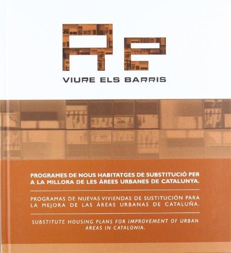 9788439370512: Re-viure els barris. Programes de nous habitatges de substitució per a la millora de les àrees urbanes de Catalunya: Programas de nuevas viviendas de ... areas in Catalonia (Generalitat de catalunya)