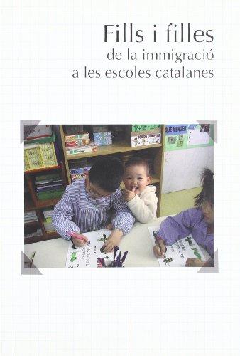 9788439372929: Fills i filles de la immigraci a les escoles catalanes