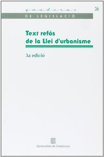 9788439377733: Text refós de la Llei d'urbanisme (Quaderns de Legislació)