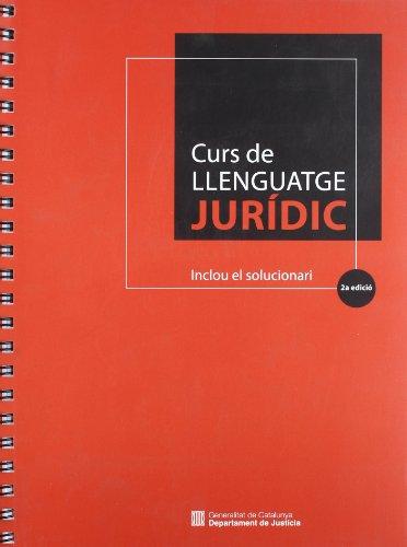 9788439378792: Curs de llenguatge jurídic (2a edició). Inclou el solucionari (Generalitat de catalunya)