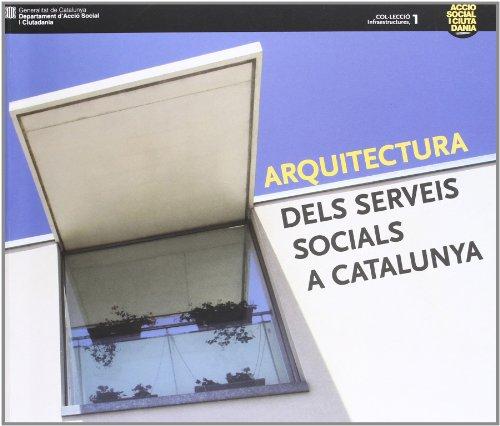 9788439379164: Arquitectura dels serveis socials a Catalunya (Infraestructures)