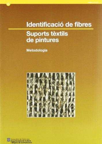 9788439379904: Identificació de fibres. Suports tèxtils de pintures. Metodologia (Museus Documentació)