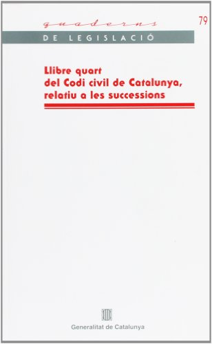 9788439380061: Llibre quart del Codi civil de Catalunya (Quaderns de Legislació)