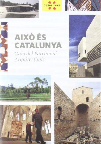 9788439382201: AIXO ES CATALUNYA: GUIA DEL PATRIMONI ARQUITECTONIC