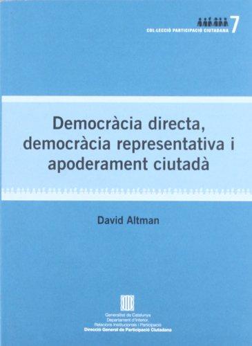 9788439382980: DEMOCRACIA DIRECTA, DEMOCRACIA REPRESENTATIVA I APODERAMENT CIUTADA
