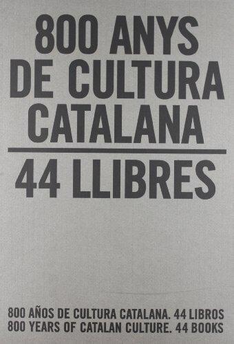 9788439386193: 800 ANYS DE CULTURA CATALANA: 44 LLIBRES/ 800 AÃ'OS DE CULTURA CA TALANA: 400 LIBROS/ 400 YEARS OF C