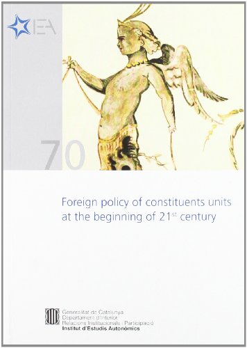 9788439386360: Foreign Policy of Constituents Units at the Beginning of 21st Century