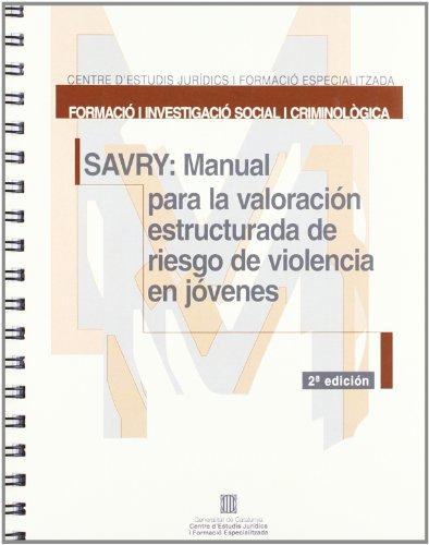 SAVRY: Manual per a la valoració estructurada