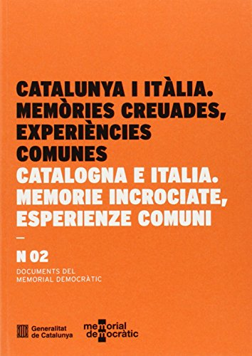 9788439389972: Catalunya i Itàlia. Memòries creuades, experiències comunes (Documents del Memorial Democràtic)