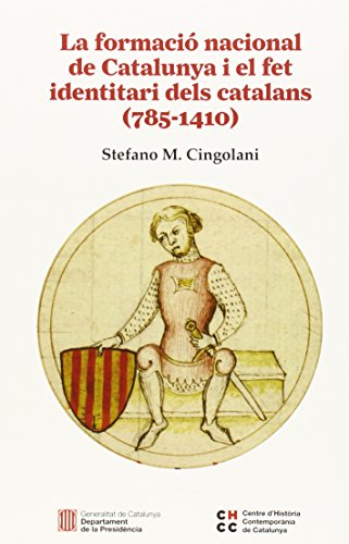 9788439392590: Formacio Nacional De Catalunya I El Fet Identitari Dels Catalans (785-1410)
