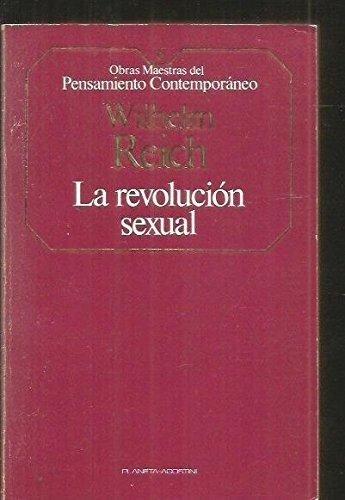 9788439500063: La Revolución Sexual (Obras Maestras del Pensamiento Contemporáneo)