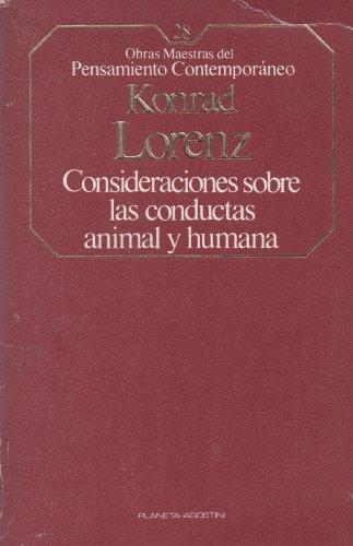 Consideraciones sobre las conductas animal y humana. Traducción de Ángel Sabrido. (8439500319) by [???]