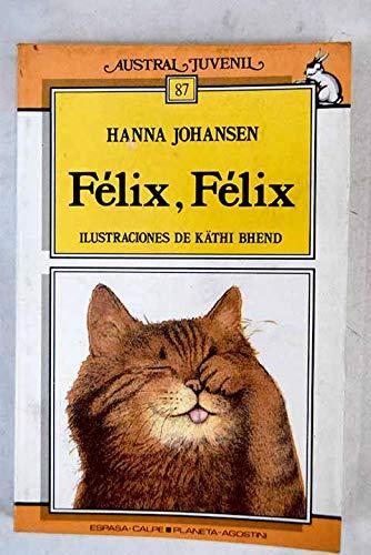 9788439511168: Felix, Felix