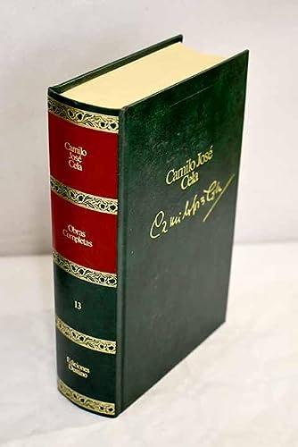 La rueda de los ocios , Las: CELA, Camilo José