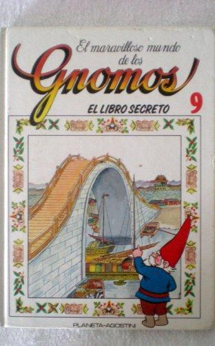 9788439515661: El maravilloso mundo de los gnomos.El libro secreto.tomo 9