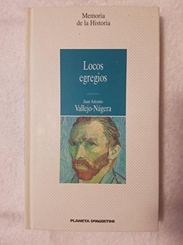 9788439545712: Locos egregios