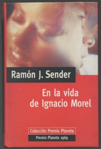 9788439567332: En la vida de Ignacio Morel