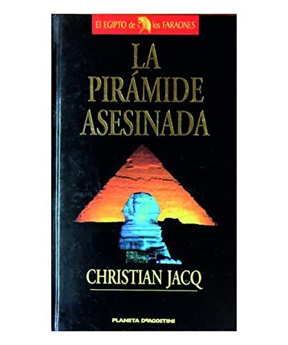 9788439568469: La piramide asesinada