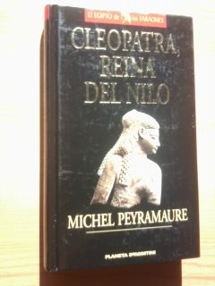 9788439568490: Cleopatra, Reina del Nilo (Colección 'El Egipto de los faraones')