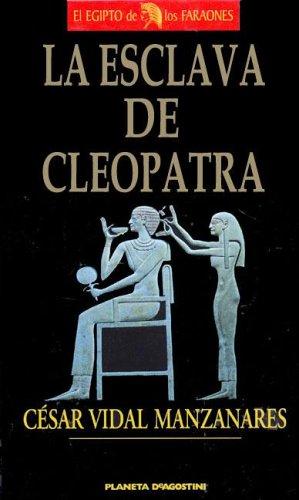 9788439569022: Esclava de Cleopatra (Spanish Edition)