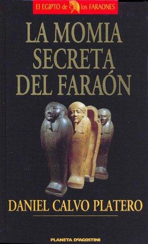 9788439569336: La Momia Secreta del Faraon