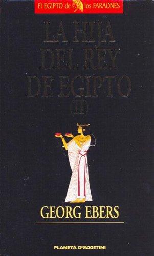 9788439569367: La Hija del Rey de Egipto II (Spanish Edition)