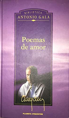 Poemas de amor.: GALA, Antonio