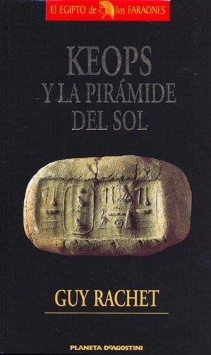 9788439575863: Keops y La Piramide del Sol (Spanish Edition)