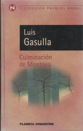 9788439576778: Culminación de Montoya