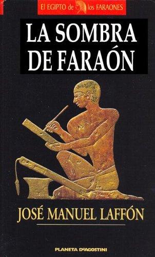 9788439579618: La sombra del faraon