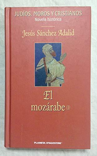 9788439581093: El Mozárabe (Volume 1)