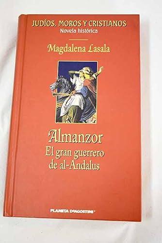 9788439581147: Almanzor: el gran guerrero de al-Andalus