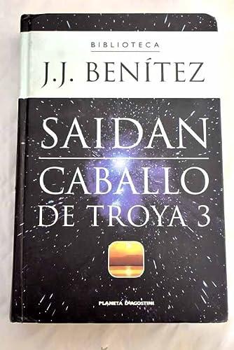 9788439582694: Saidan, Caballo de Troya 3