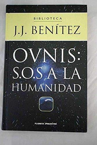 9788439584452: Ovnis, S.O.S. a la humanidad