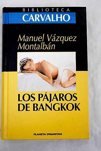 9788439584551: Los pájaros de Bangkok