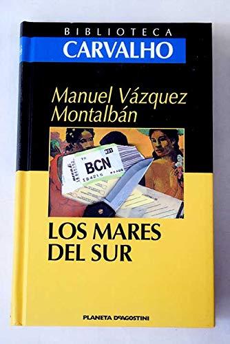 Los mares del sur.: Vázquez Montalbán, Manuel.