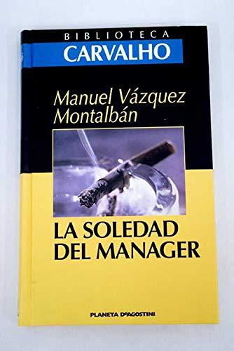9788439584599: La Soledad del manager