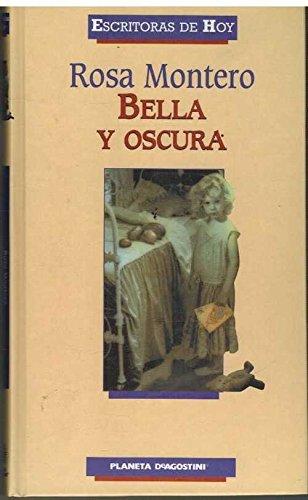 9788439585466: Bella y oscura