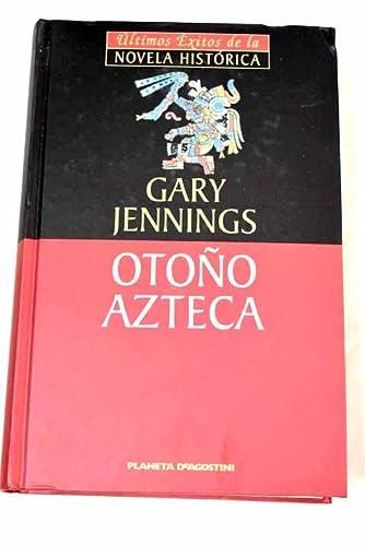 9788439588436: Otoño Azteca