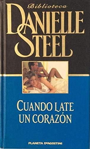 Cuando late un corazon: Steel, Danielle
