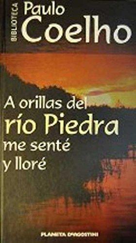 9788439592167: A orillas del rio piedra me sentey llore