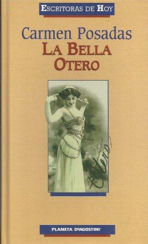 9788439596004: La Bella Otero (Escritoras De Hoy)