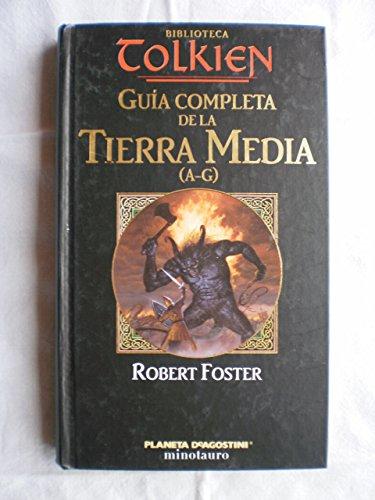 9788439596219: Guia completa de la Tierra Media : (A-G)