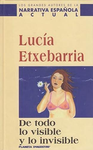 9788439598329: De Todo Lo Visible Y Lo Invisible